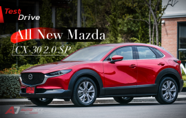 Test Drive : All New Mazda CX-30 2.0 SP
